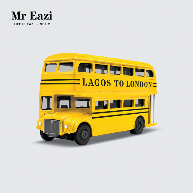 Life Is Eazi, Vol. 2 Lagos to London