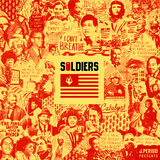 SOLDIERS (feat. Dead Prez, Sa-Roc, Maimouna Youssef)