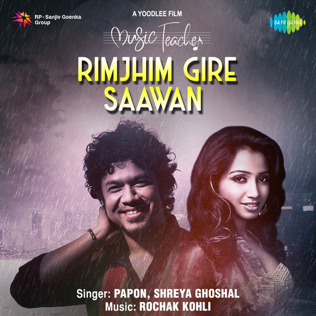 Rimjhim Gire Saawan (From