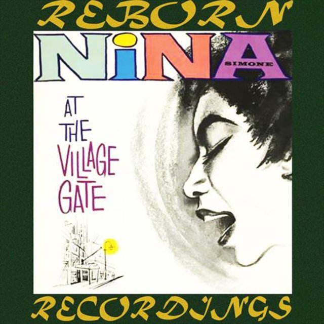 Nina Simone At The Village Gate (Emi Expanded, HD Remastered)
