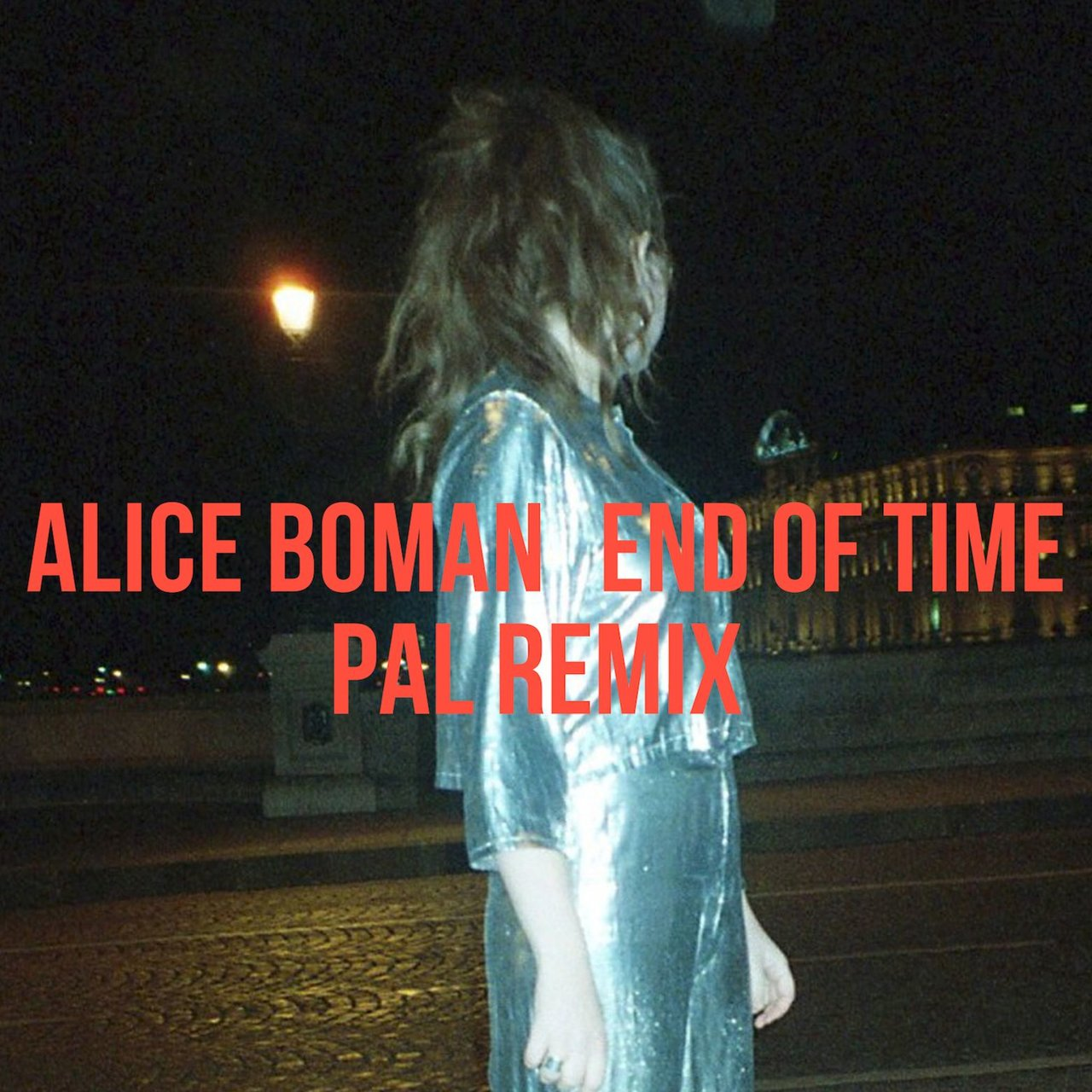 End Of Time (PAL Remix)