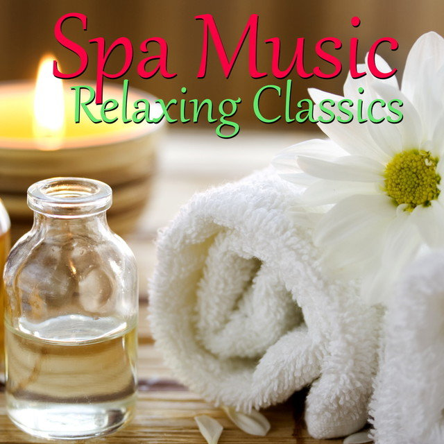 Spa Music: Relaxing Classics