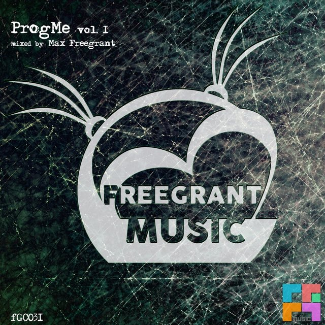 Freegrant Music presents: ProgMe, Vol. 1