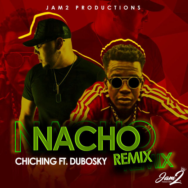 Nacho Remix (Feat. Dubosky) - Single