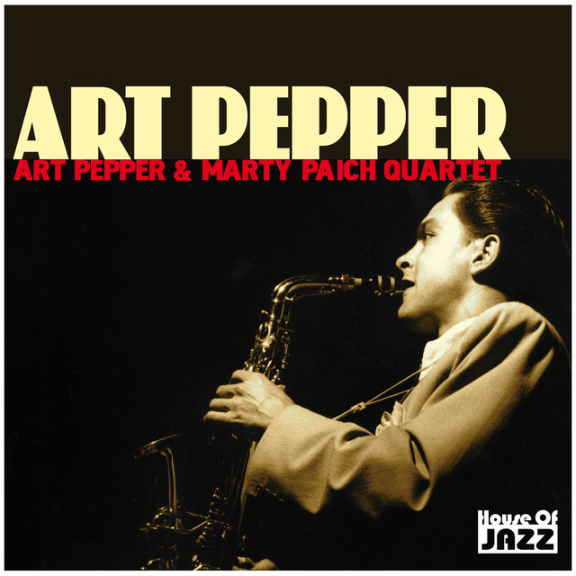 Art Pepper: Art Pepper & Marty Paich Quartet