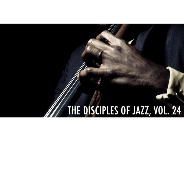 The Disciples of Jazz, Vol. 24
