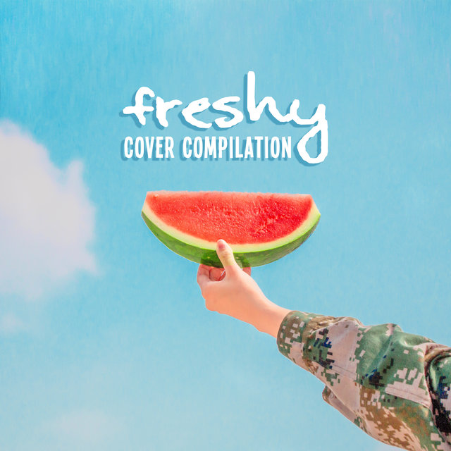 Freshy Cover Compilation: 2019 Instrumental Covers of Popular & Classic Melodies Played on Piano, Guitar & Violin