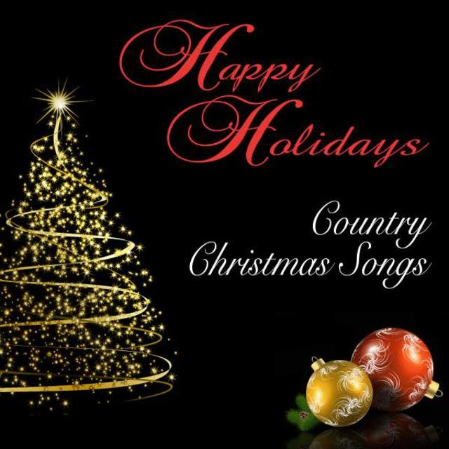 happy holidays country christmas songs - Christmas Country Songs