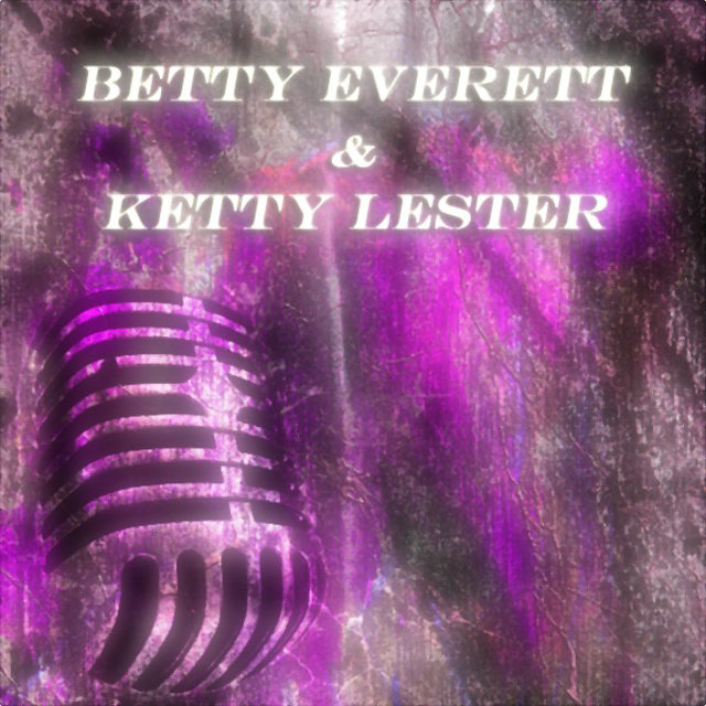 Betty Everett & Ketty Lester