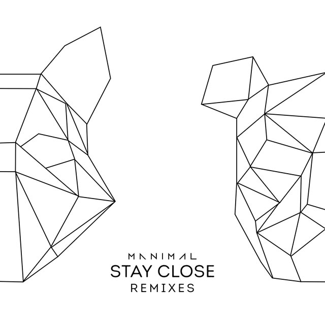 Stay Close (Remixes)