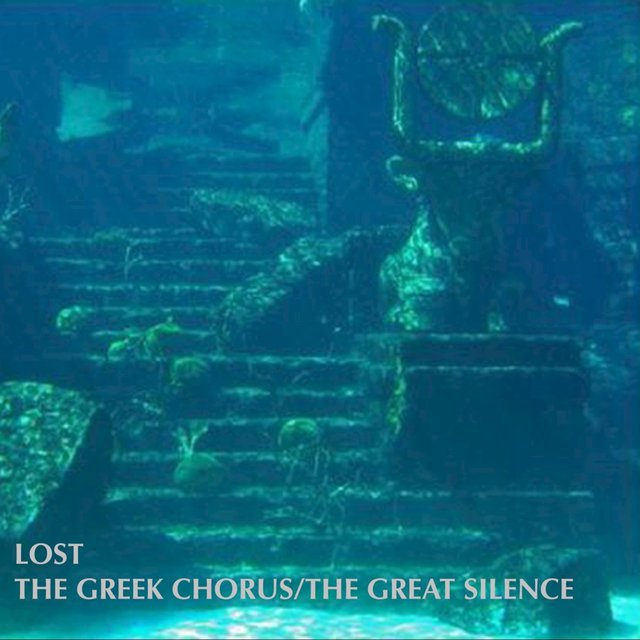 The Greek Chorus / The Great Silence