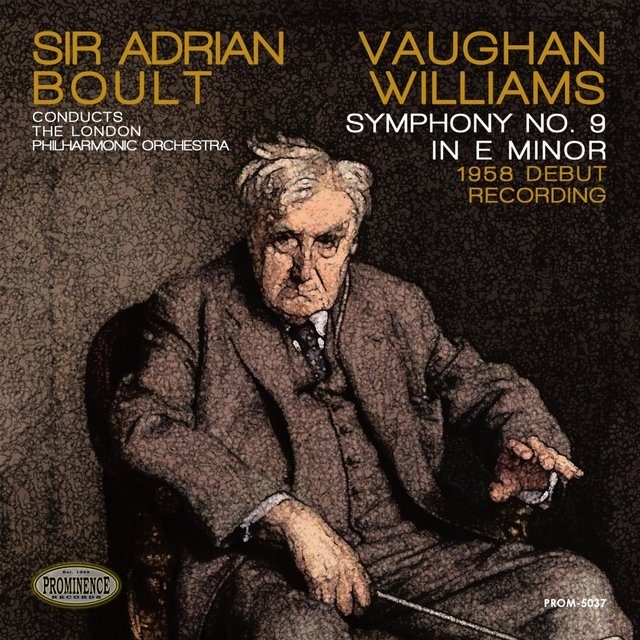 Vaughan Williams: Symphony No. 9 in E Minor - The 1958 Debut Recording