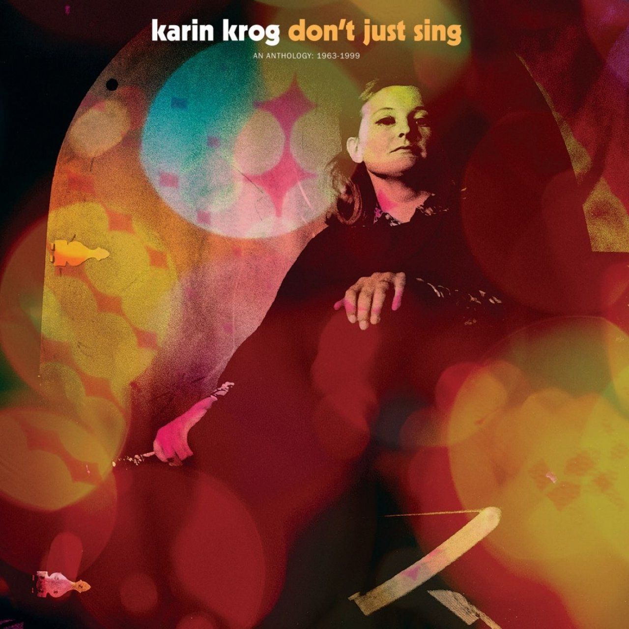 Don't Just Sing: A Karin Krog Anthology (1963-1999)