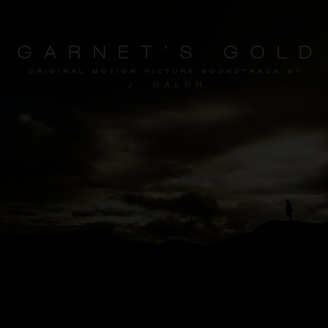 Garnet's Gold (Original Motion Picture Soundtrack)