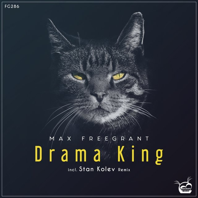 Drama King (Incl. Stan Kolev Remix)