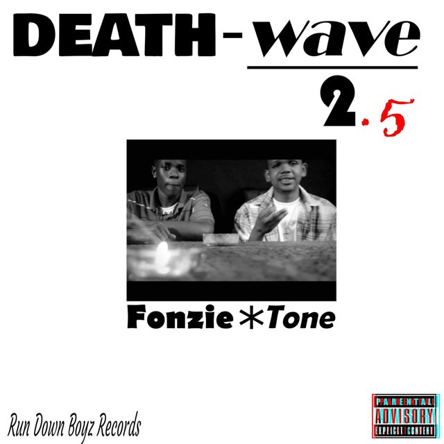 Death Wave 2.5 (Guess Whose Back)