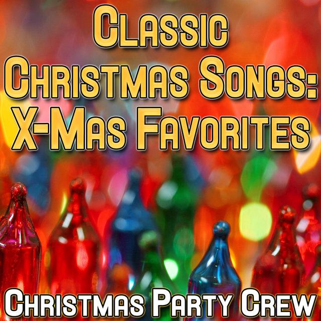 classic christmas songs x mas favorites - Classic Christmas Favorites