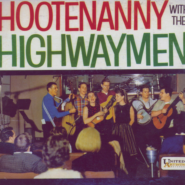 Hootenanny With The Highwaymen
