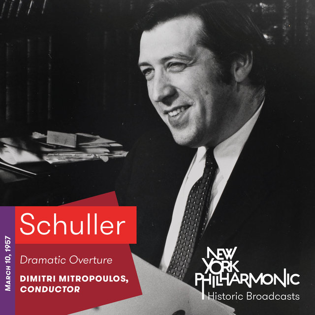 Schuller: Dramatic Overture (Recorded 1957)