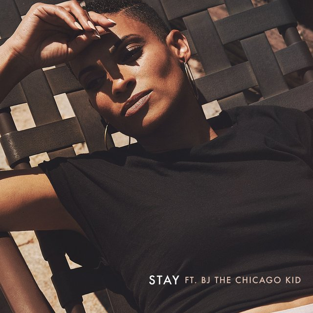 Stay (feat. BJ the Chicago Kid)