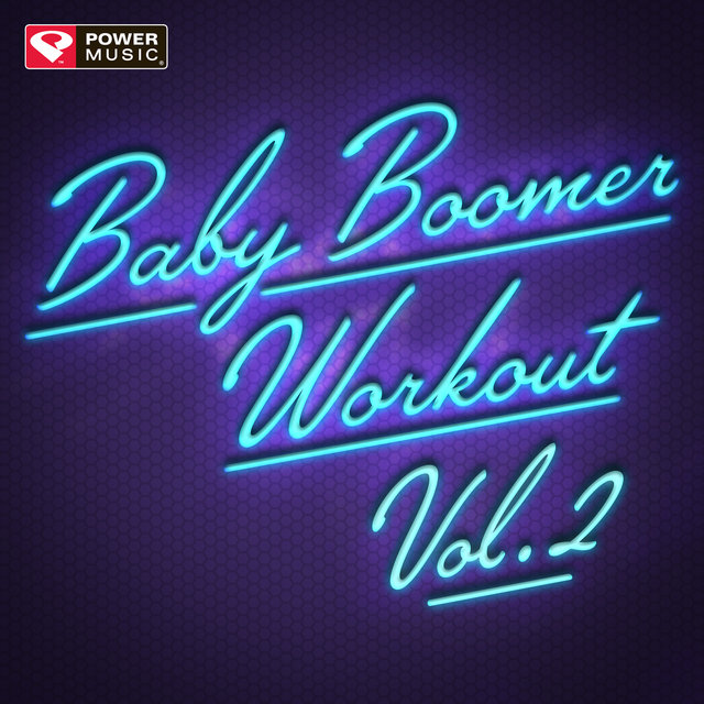 Baby Boomer Workout Vol. 2 (Non-Stop Workout Mix)