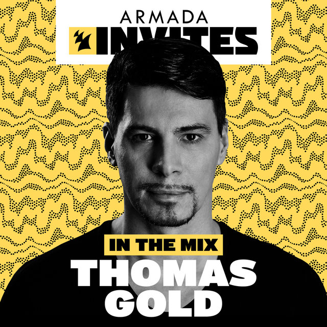 Armada Invites (In The Mix): Thomas Gold