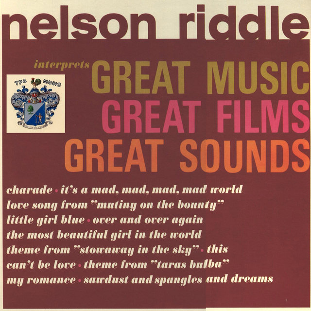 Nelson Riddle Interprets Great Music.