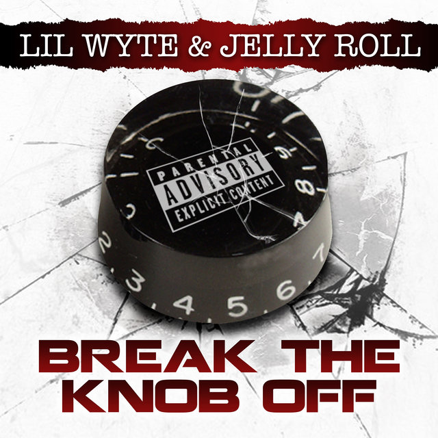 Break the Knob Off - Single