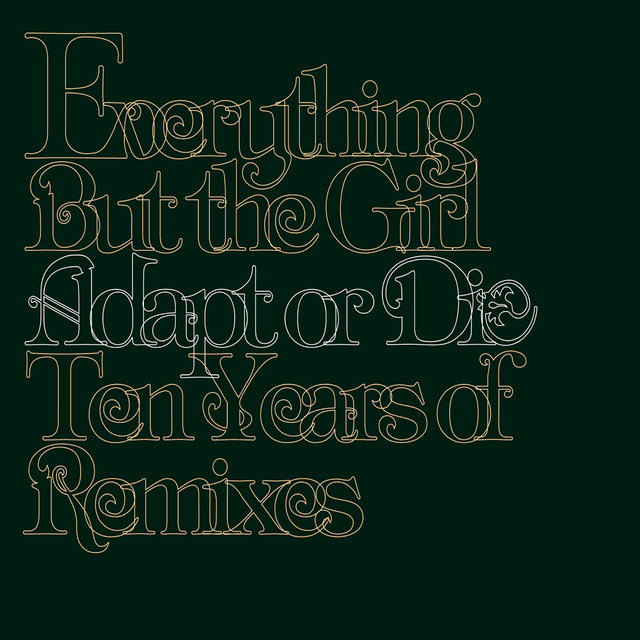 Adapt or Die: Ten Years of Remixes