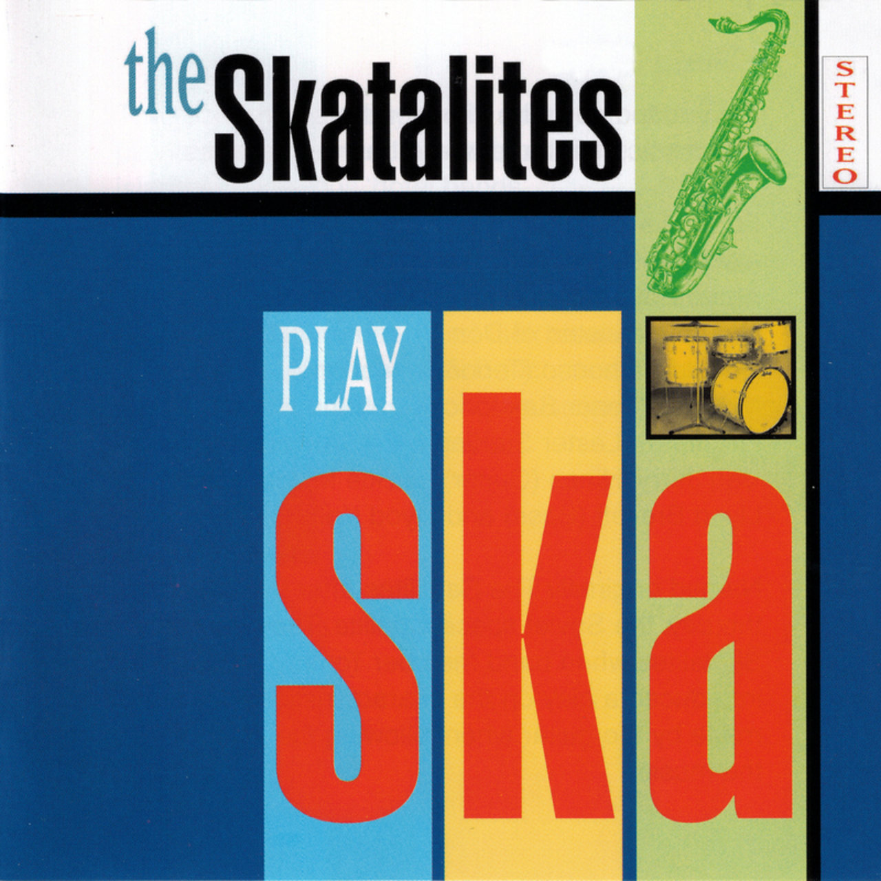 The Skatalites Play Ska