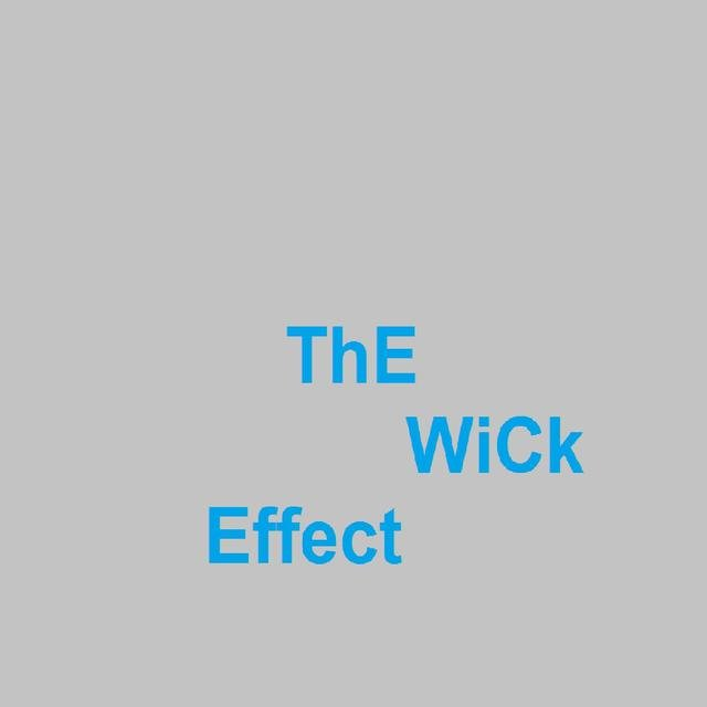 The Wick Effect