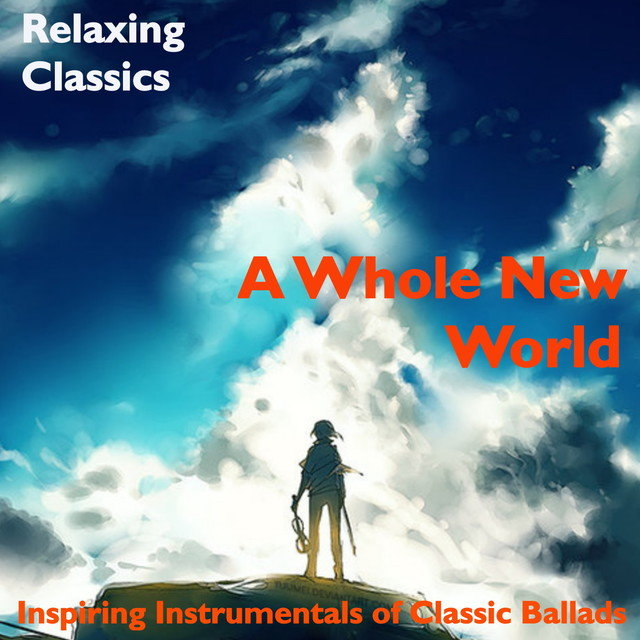 A Whole New World: Relaxing Classics