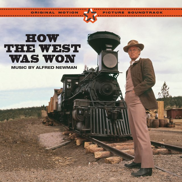 How the West Was Won (Original Motion Picture Soundtrack) [Bonus Track Version]