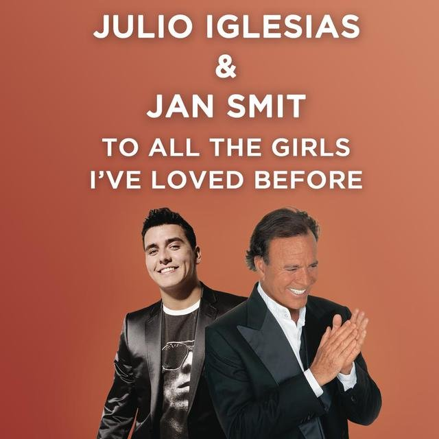 To All the Girls I've Loved Before (Live in duet with Jan Smit)