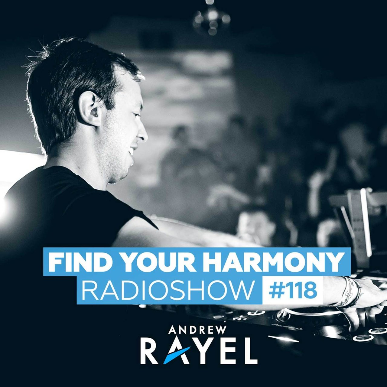 Find Your Harmony Radioshow #118