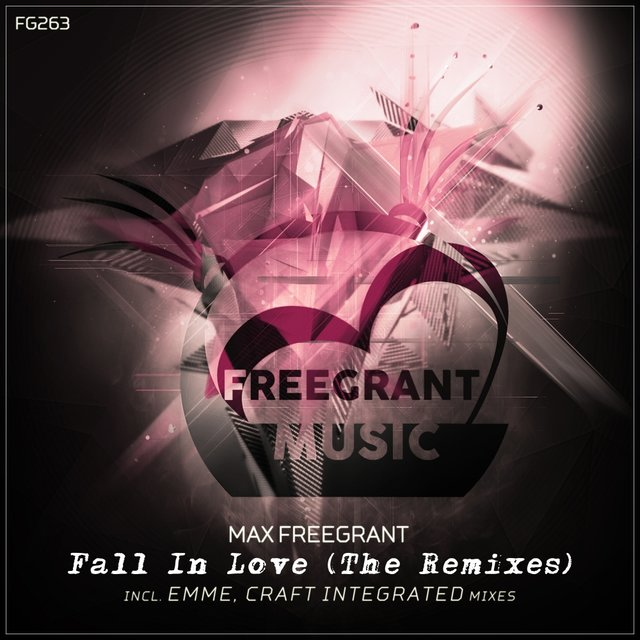 Fall In Love [The Remixes]