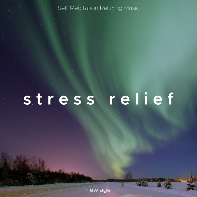 Stress Relief - Self Meditation Relaxing Music