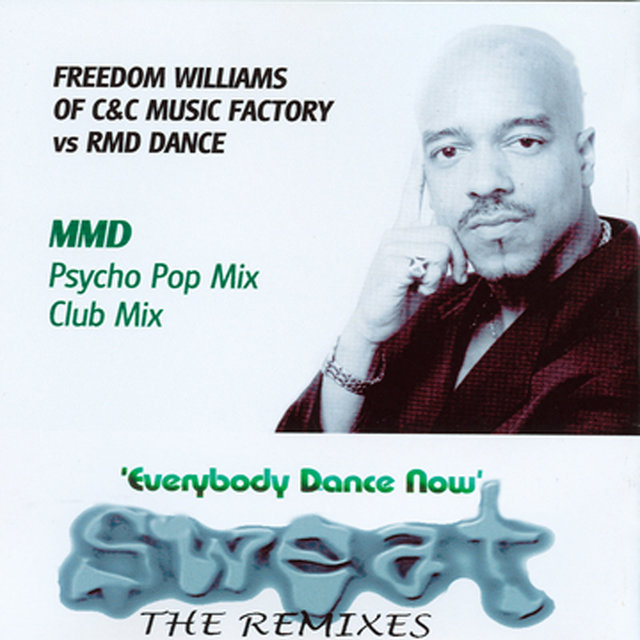 SWEAT 2 (The Remixes) Feat. FREEDOM WILLIAMS