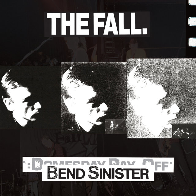 Bend Sinister / The Domesday Pay-Off Triad - plus