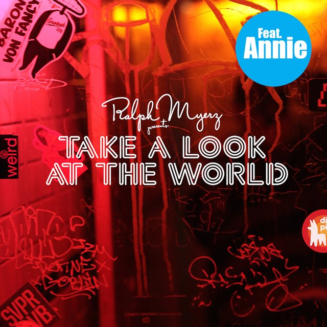 Take a Look at the World (feat. Annie) [The Treatment Remix]