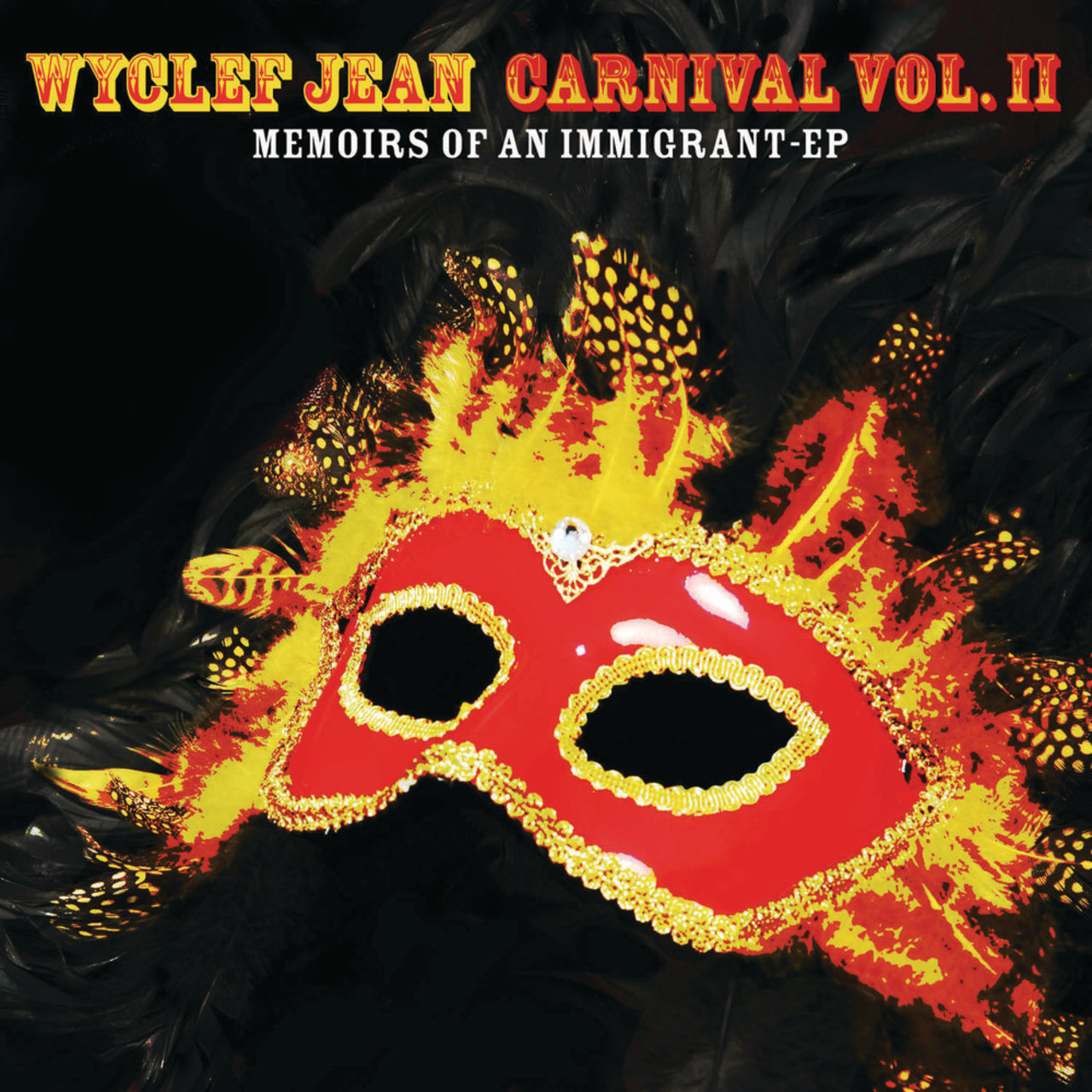 CARNIVAL VOL. II...Memoirs of an Immigrant - EP