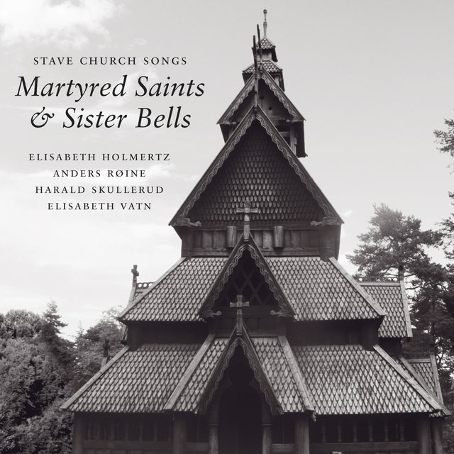 Stave Church Songs, Martyred Saints and Sister Bells: St Thomas in Memoriam