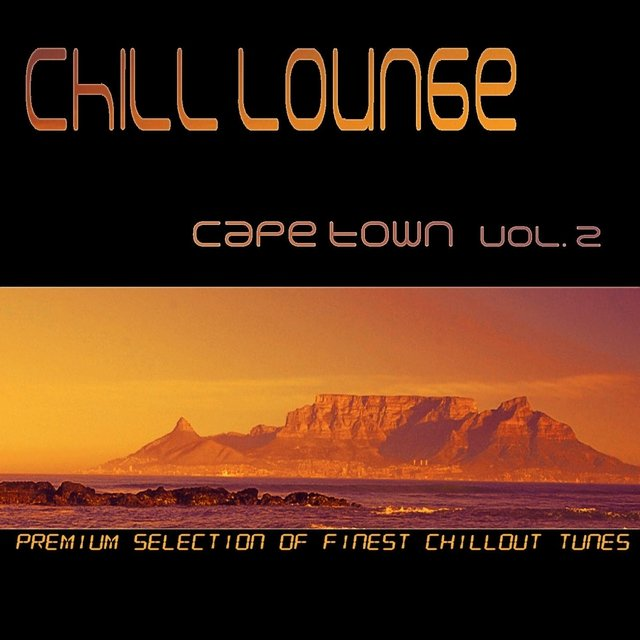 Tidal Listen To Chill Lounge Cape Town Vol 2 By Various Artists On