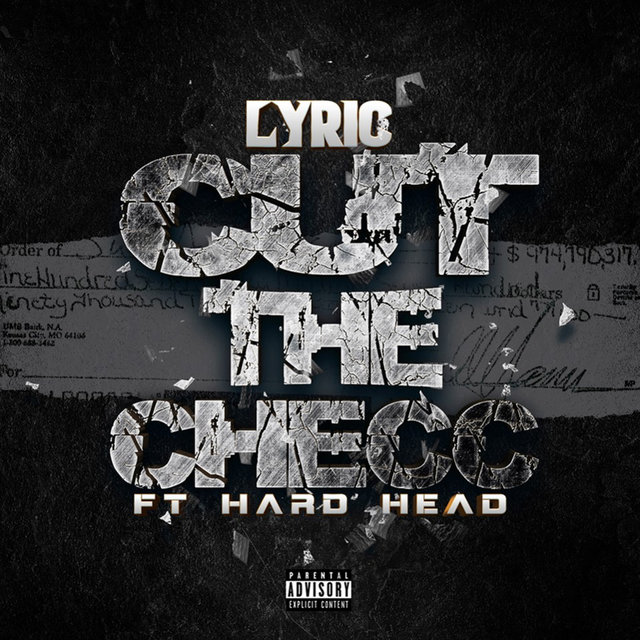 Cut the Checc (feat. Hard Head)