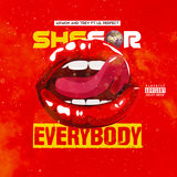She For Everybody (feat. Lil Perfect)
