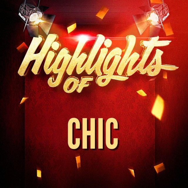 Highlights of Chic