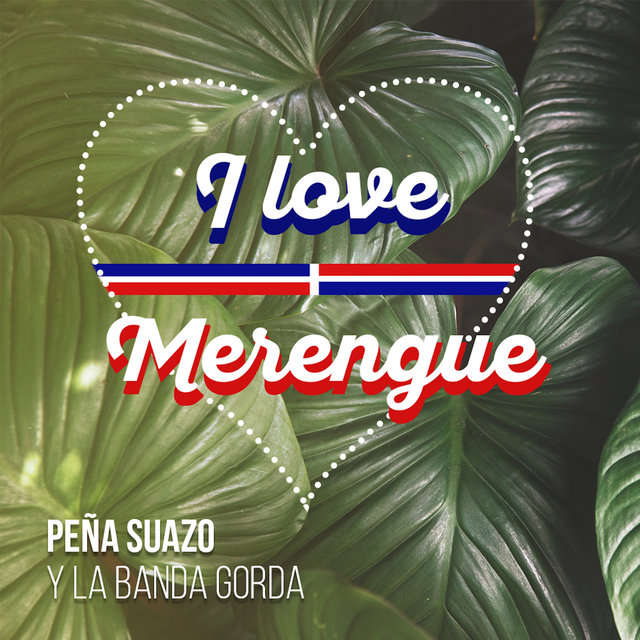 I Love Merengue