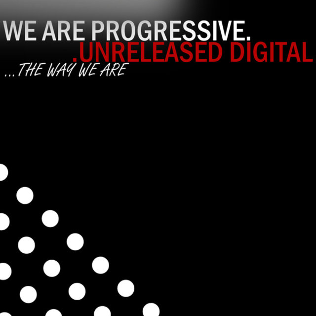 We Are Progressive - The Way We Are