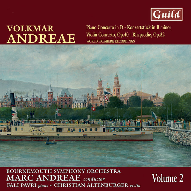 Andreae: Piano Concerto in D, Violin Concerto in F Minor, Rhapsodie for Violin and Orchestra