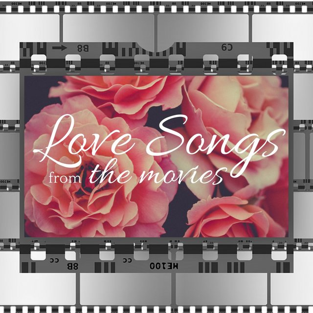Love Songs from the Movies